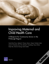 Improving Maternal And Child Health Care