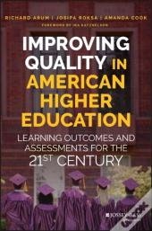 Improving Quality In American Higher Education