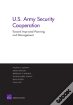 Improving The Planning And Management Of U.S. Army Security Cooperation