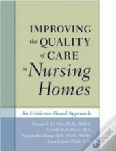 Improving The Quality Of Care In Nursing