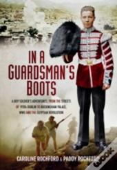 In A Guardsmans Boots