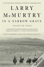 In A Narrow Grave 8211 Essays On Tex
