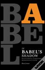 In Babel'S Shadow