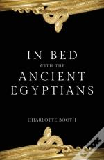In Bed With The Ancient Egyptians