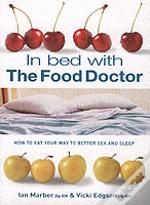 In Bed With The Food Doctor