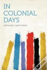 In Colonial Days