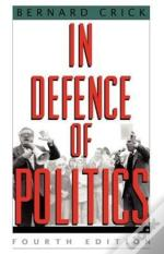 In Defence Of Politics