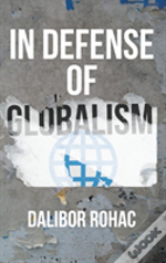 In Defense Of Globalism