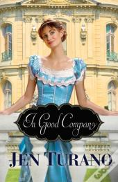 In Good Company (A Class Of Their Own Book #2)