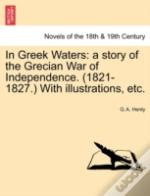 In Greek Waters: A Story Of The Grecian
