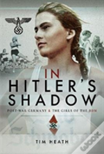 In Hitlers Shadow