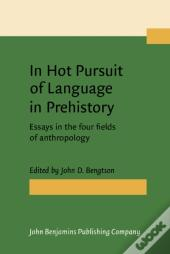 In Hot Pursuit Of Language In Prehistory