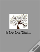 In Our Own Words A Memory Album For Couples