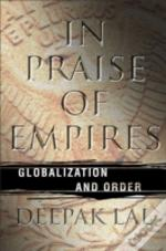 In Praise Of Empires