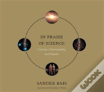 In Praise Of Science