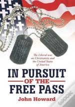 In Pursuit Of The Free Pass