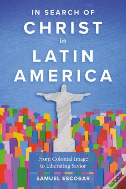 Wook.pt - In Search Of Christ In Latin America