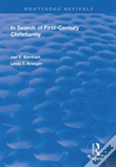 In Search Of First Century Christia