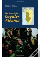 In Search Of Greater Albania