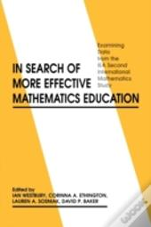 In Search Of More Effective Mathematics Education