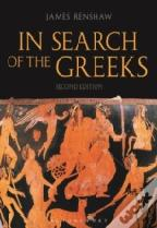 In Search Of The Greeks 2nd Edition