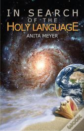 In Search Of The Holy Language