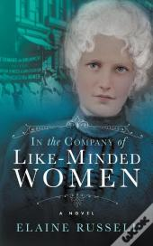 In The Company Of Like-Minded Women