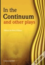 In The Continuum And Other Plays