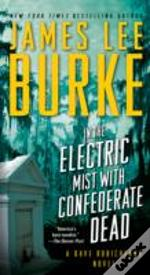 In The Electric Mist With Conferate Dead