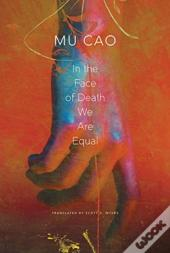 In The Face Of Death We Are Equal