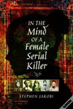 Wook.pt - In The Mind Of A Female Serial Killer