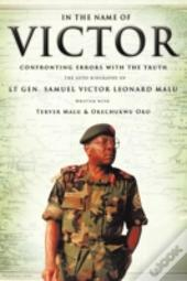 In The Name Of Victor: Confronting Errors With The Truth
