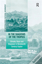 In The Shadows Of The Tropics
