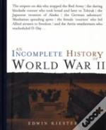 Incomplete History Of World War Ii