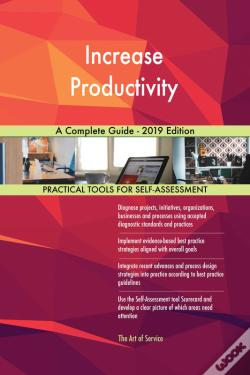 Wook.pt - Increase Productivity A Complete Guide - 2019 Edition