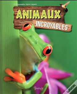 Wook.pt - Incroyables Animaux