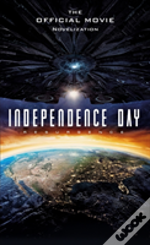 Independence Day: Resurgence - The Official Movie Novelisation