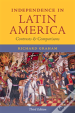 Independence In Latin America