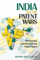 India And The Patent Wars