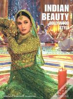 Indian Beauty ; Bollywood Style