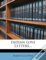 Indian Love Letters...