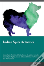 Indian Spitz Activities Indian Spitz Activities (Tricks, Games & Agility) Includes