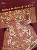 Indian Textiles In The East