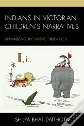 Indians In Victorian Childrens Narratives