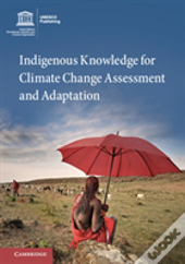 Indig Knowl Clim Change Asst Adapt