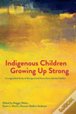 Indigenous Children Growing Up Strong