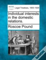 Individual Interests In The Domestic Relations.