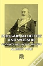 Indo-Aryan Deities And Worship - As Cont