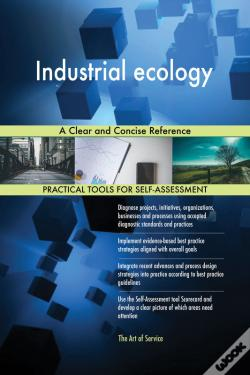 Wook.pt - Industrial Ecology A Clear And Concise Reference