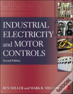 Industrial Electricity And Motor Controls, Second Edition